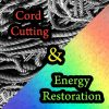 Cord Cutting & Energy Healing Restoration